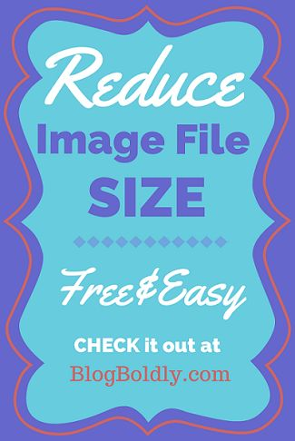 Reduce Image File Size at BlogBoldly.com